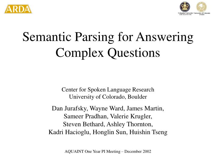 Semantic Parsing for Answering Complex Questions