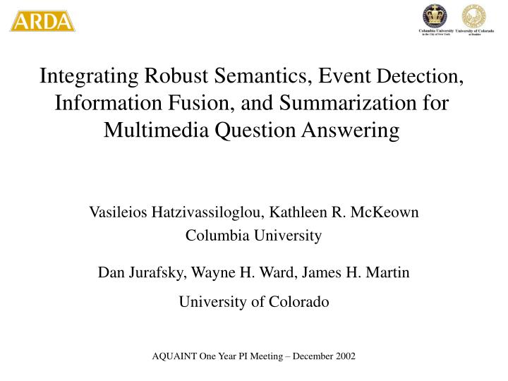 Integrating Robust Semantics, Event