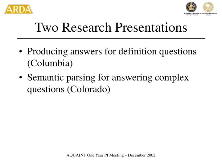Two Research Presentations