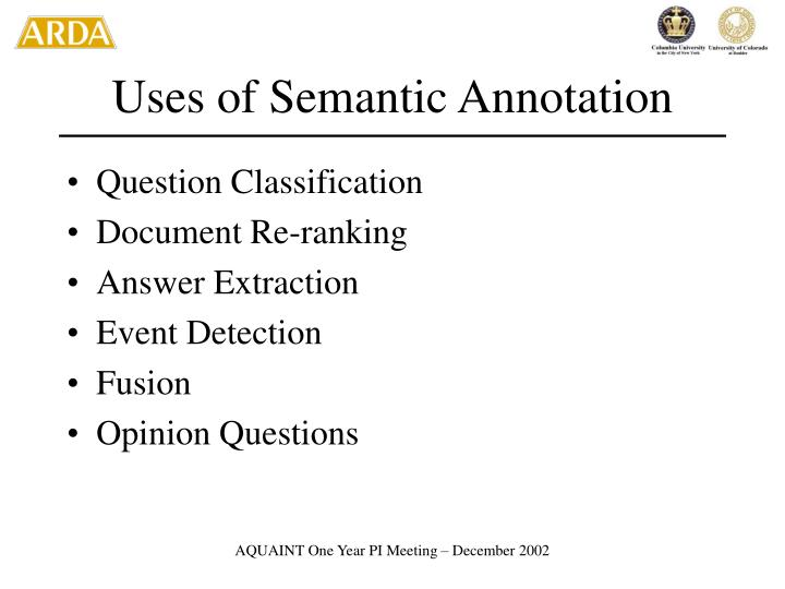 Uses of Semantic Annotation