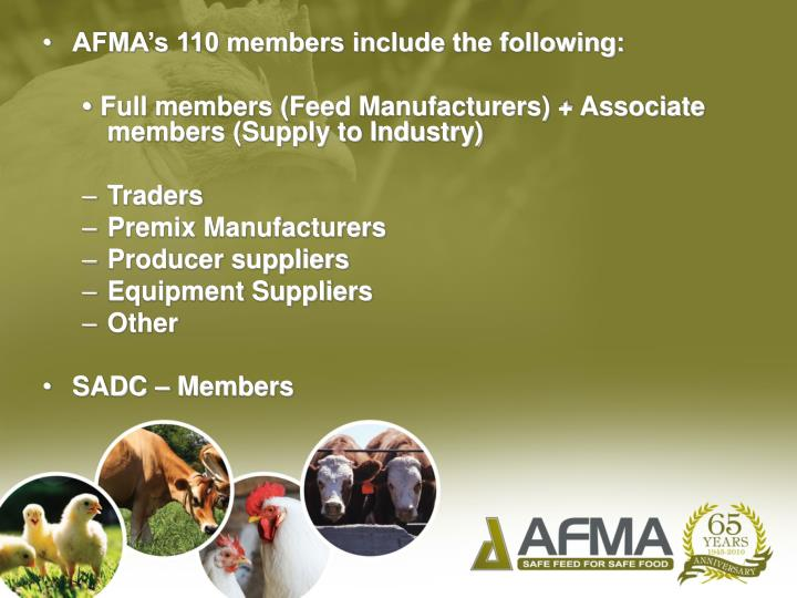 AFMA's 110 members include the following: