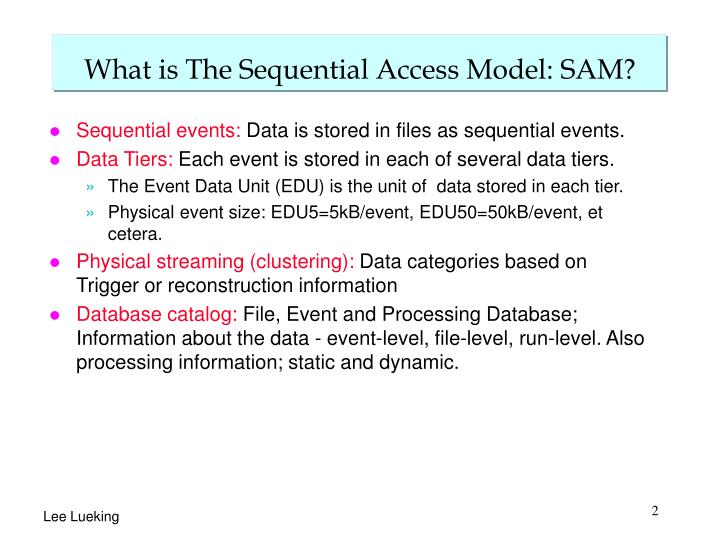 What is the sequential access model sam