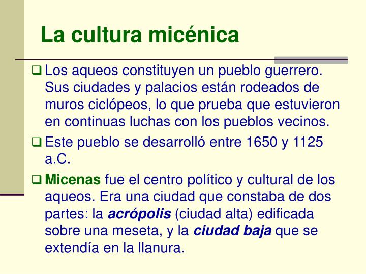 La cultura micénica