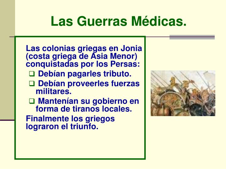 Las Guerras Médicas.