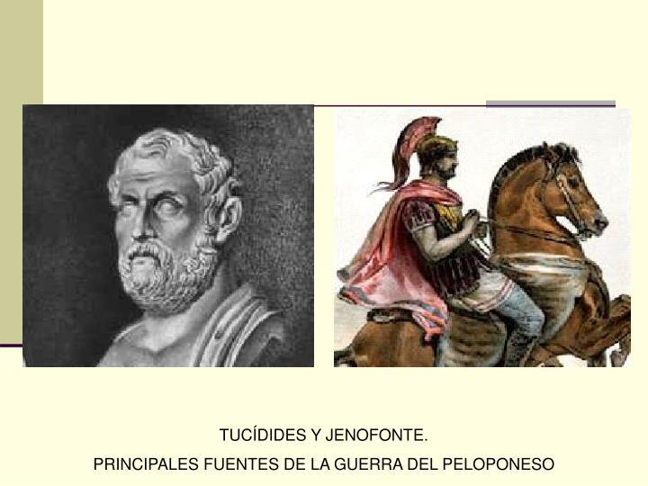 TUCÍDIDES Y JENOFONTE.