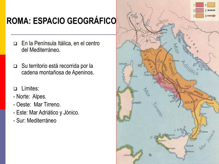 ROMA: ESPACIO GEOGRÁFICO