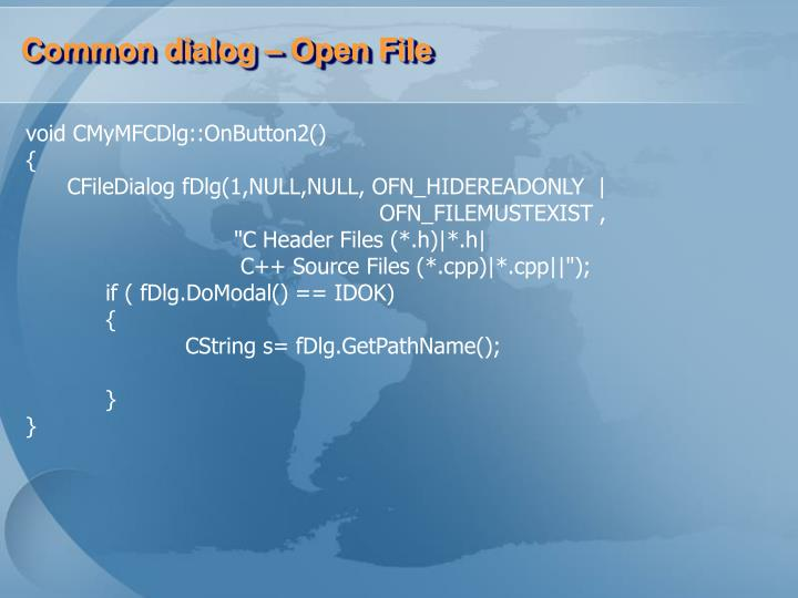 Common dialog – Open File