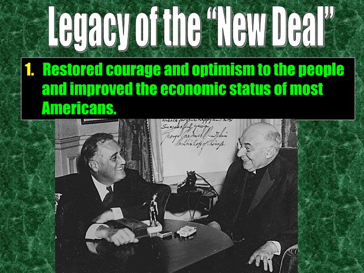 "Legacy of the ""New Deal"""