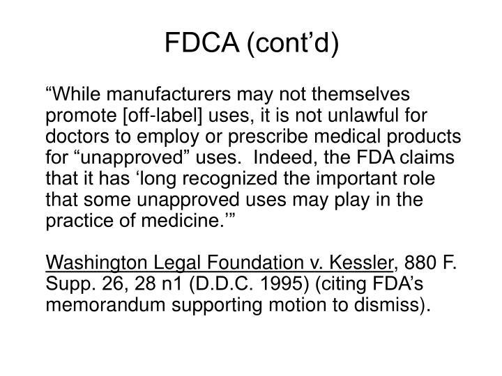 FDCA (cont'd)