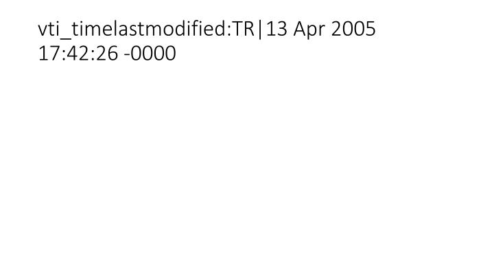 vti_timelastmodified:TR|13 Apr 2005 17:42:26 -0000