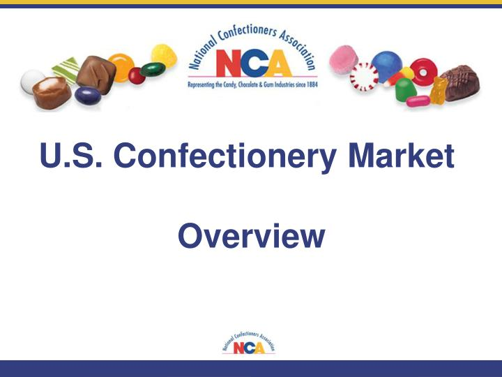 U.S. Confectionery Market