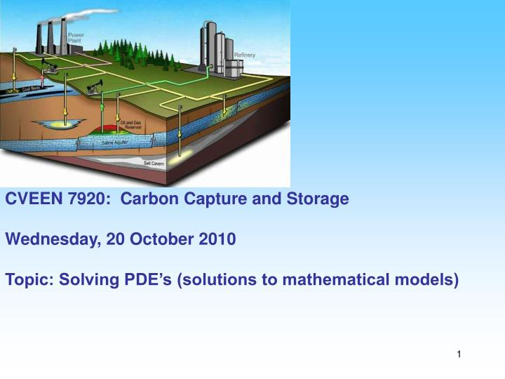 CVEEN 7920:  Carbon Capture and Storage