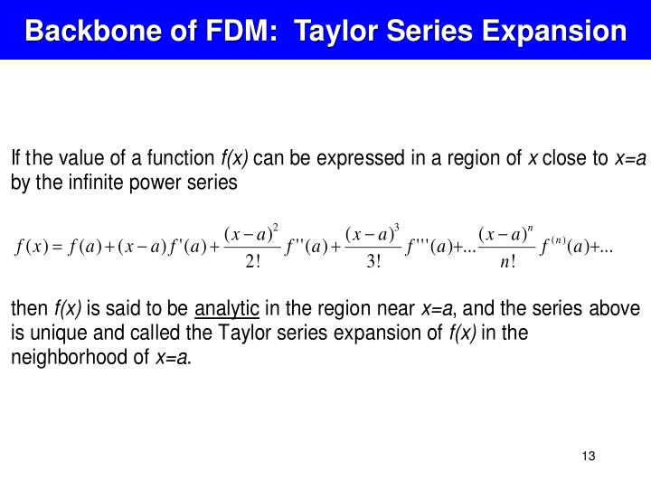 Backbone of FDM:  Taylor Series Expansion