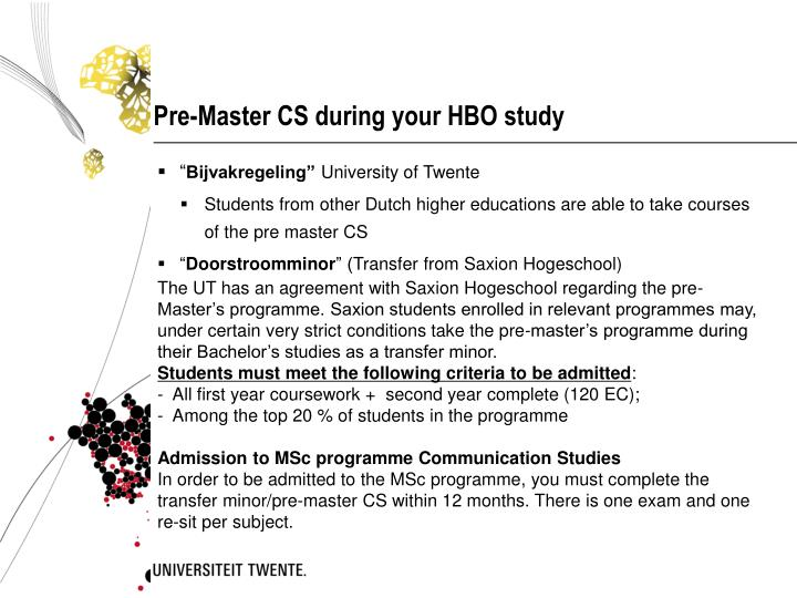 Pre-Master CS during your HBO study