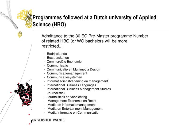 Programmes followed at a Dutch university of Applied Science (HBO)