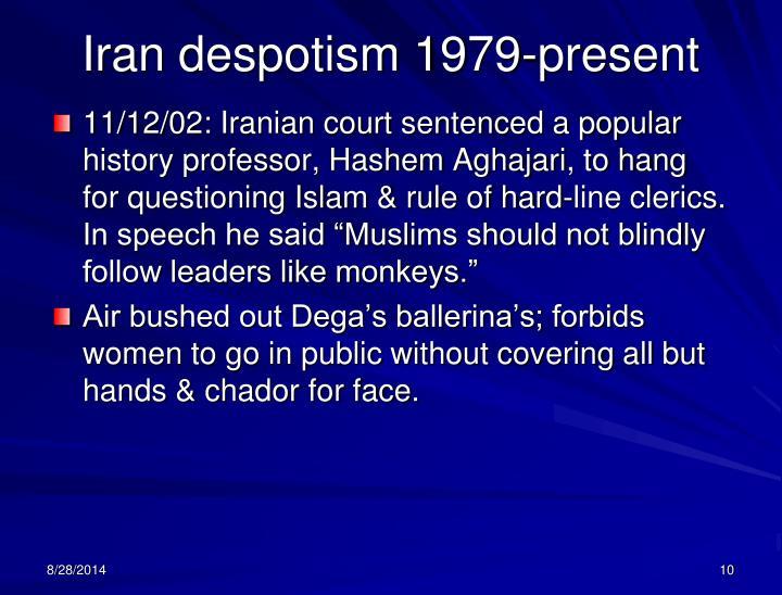 Iran despotism 1979-present