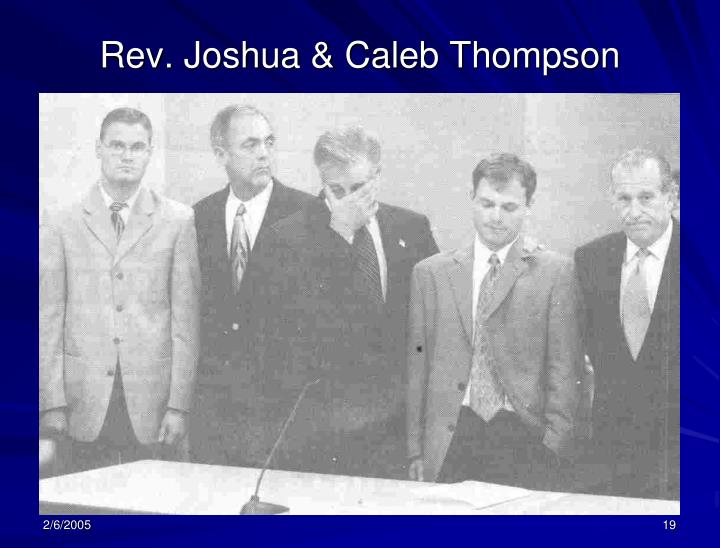 Rev. Joshua & Caleb Thompson