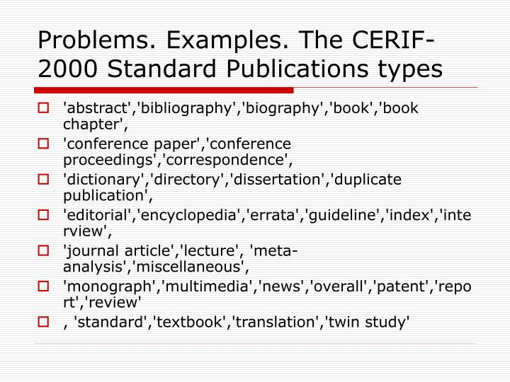 Problems. Examples. The CERIF-2000 Standard Publications types
