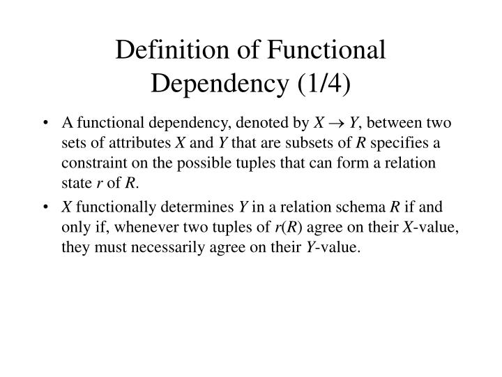 Definition of Functional Dependency (1/4)