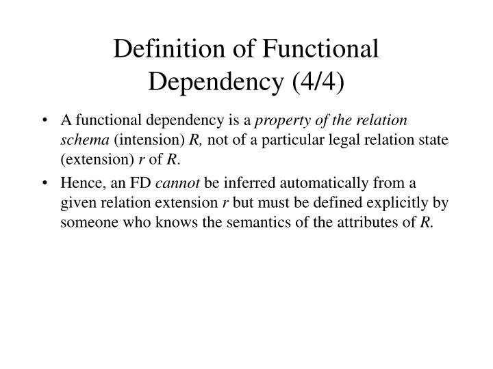 Definition of Functional Dependency (4/4)
