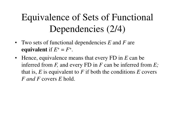 Equivalence of Sets of Functional Dependencies (2/4)