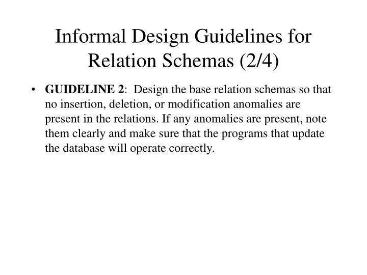 Informal Design Guidelines for Relation Schemas (2/4)