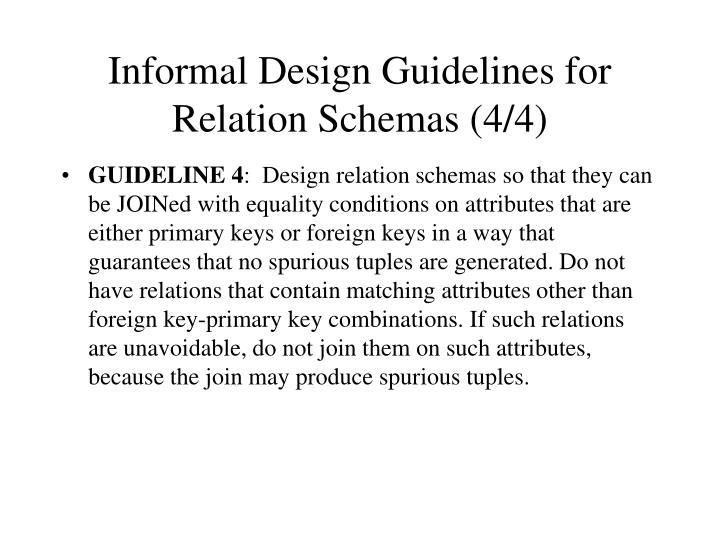 Informal Design Guidelines for Relation Schemas (4/4)