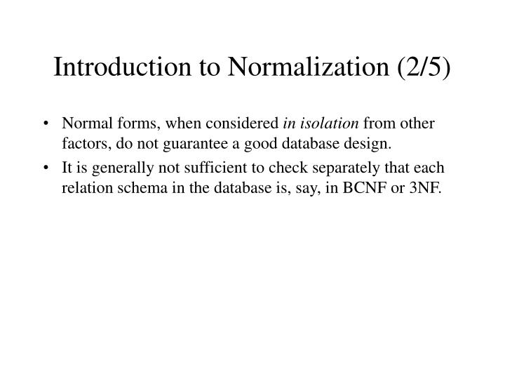 Introduction to Normalization (2/5)