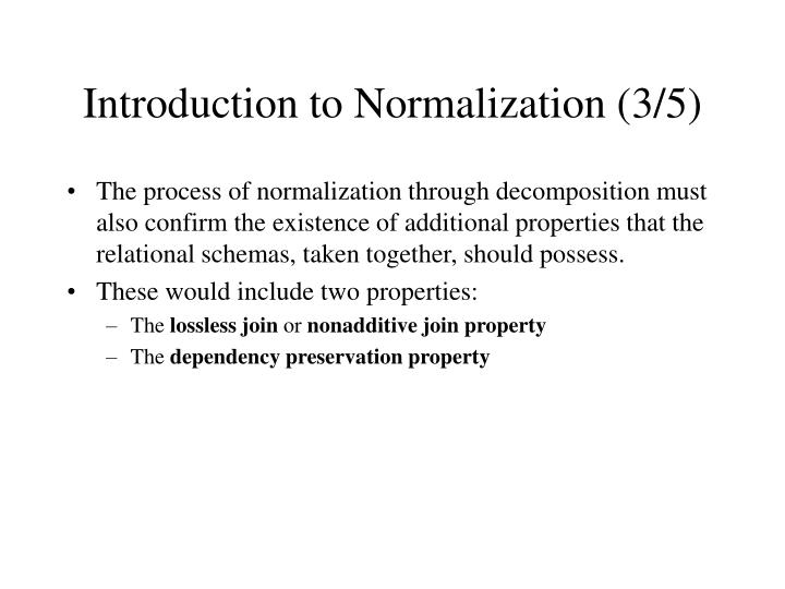 Introduction to Normalization (3/5)
