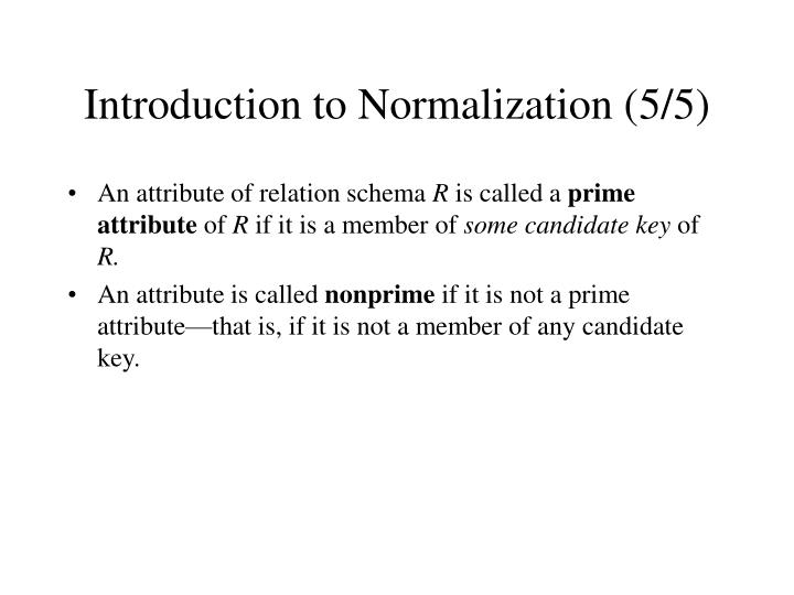 Introduction to Normalization (5/5)