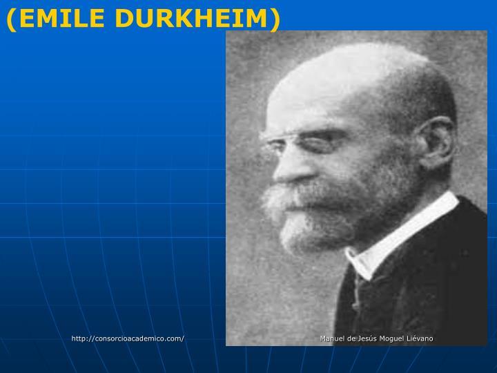 (EMILE DURKHEIM)