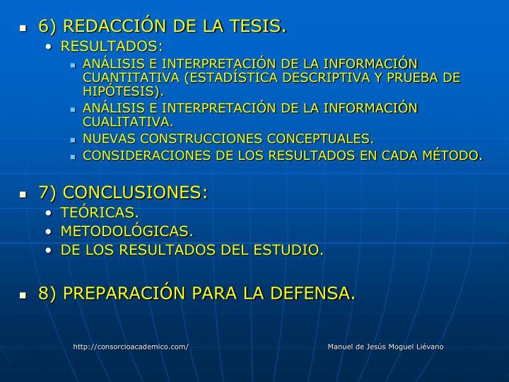 6) REDACCIÓN DE LA TESIS.