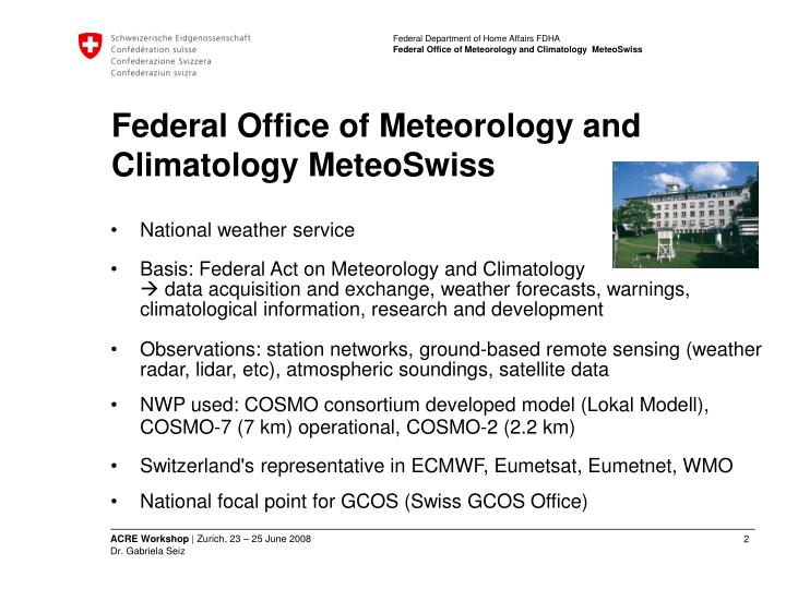 Federal office of meteorology and climatology meteoswiss1