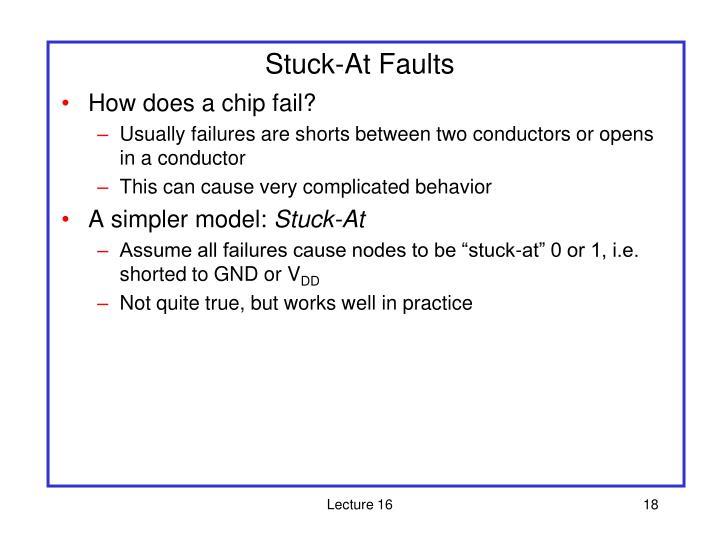 Stuck-At Faults