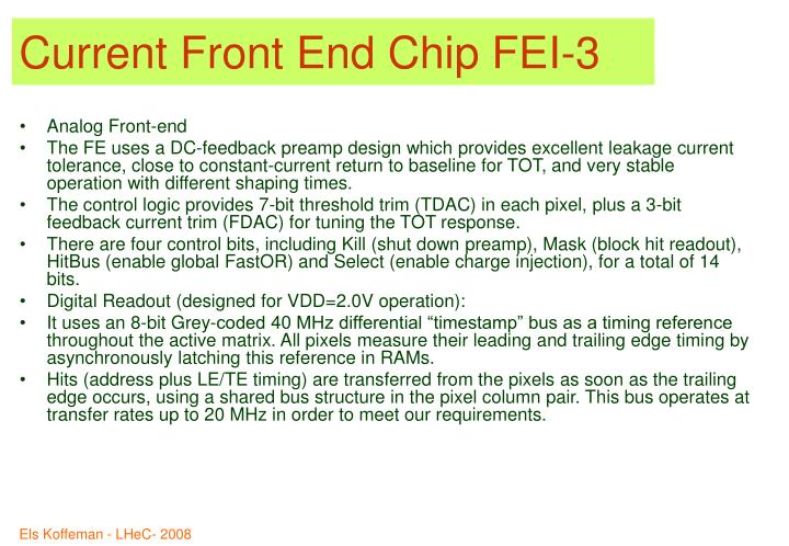 Current Front End Chip FEI-3