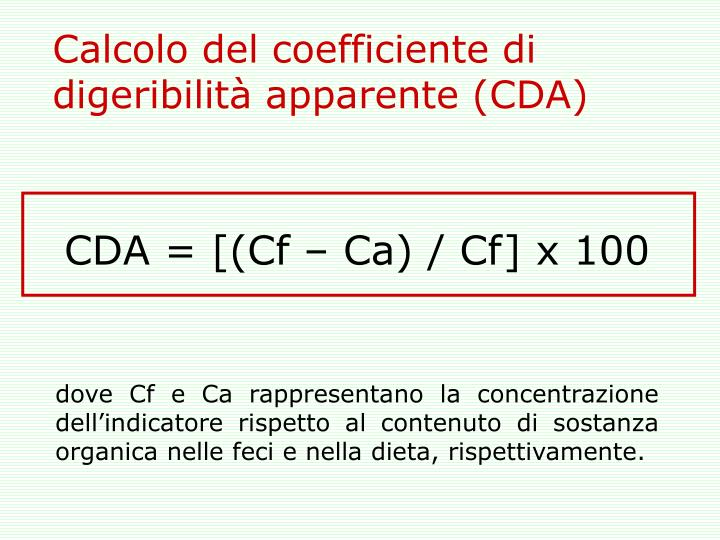 Calcolo del coefficiente di digeribilità apparente (CDA)