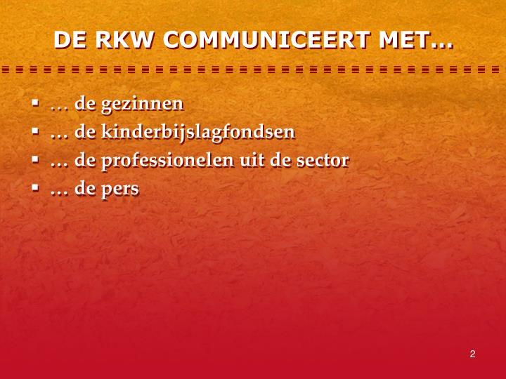 DE RKW COMMUNICEERT MET…