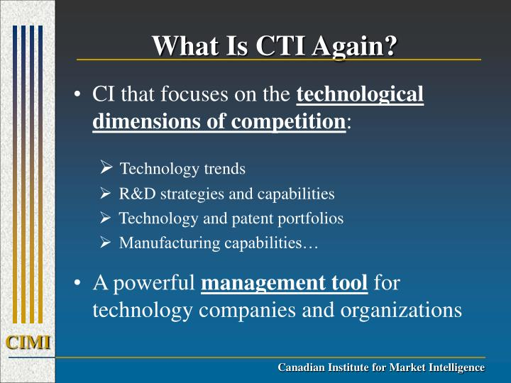 What is cti again