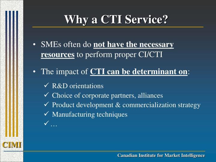 Why a CTI Service?