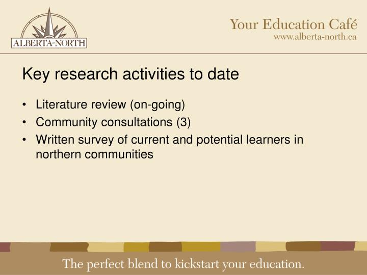 Key research activities to date