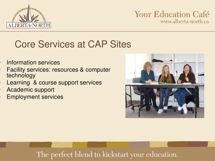 Core Services at CAP Sites