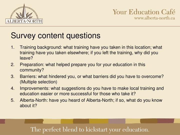 Survey content questions