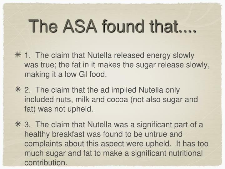 The ASA found that....