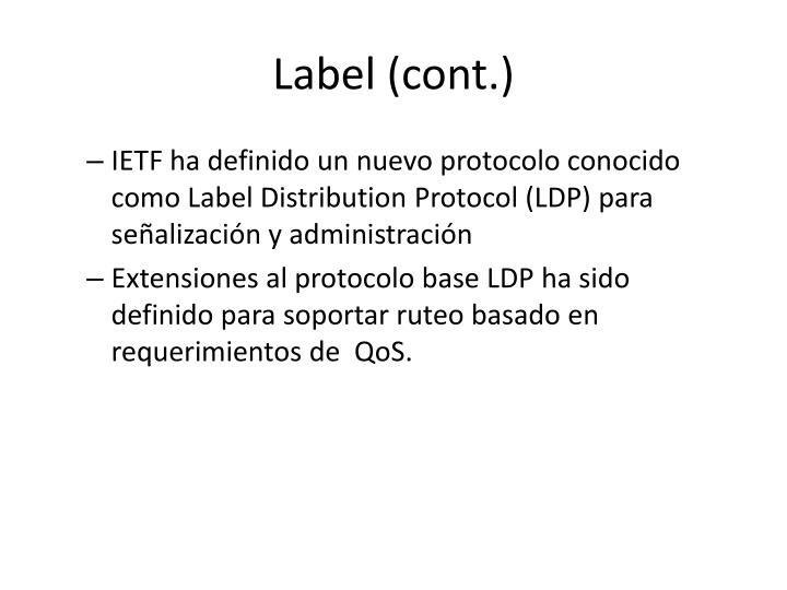 Label (cont.)