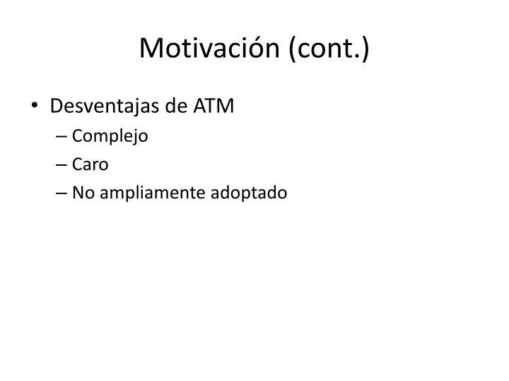 Motivación (cont.)