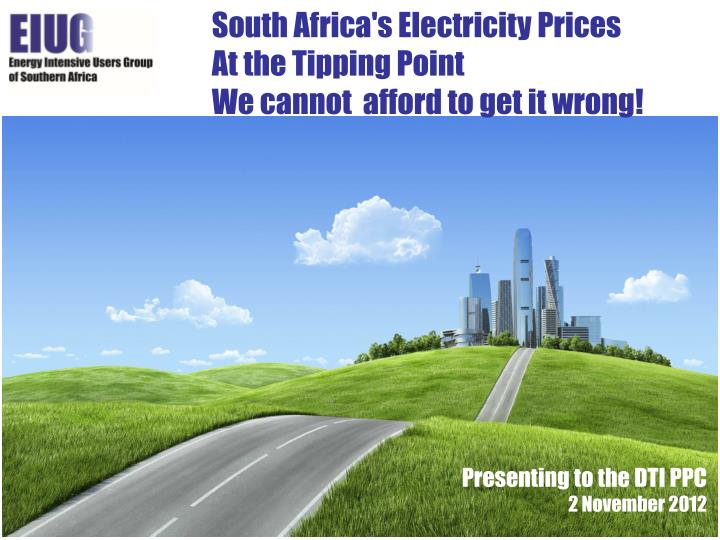 South africa s electricity prices at the tipping point we cannot afford to get it wrong