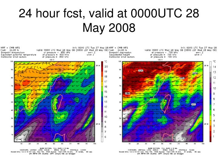 24 hour fcst, valid at 0000UTC 28 May 2008