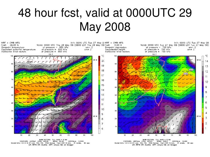 48 hour fcst, valid at 0000UTC 29 May 2008