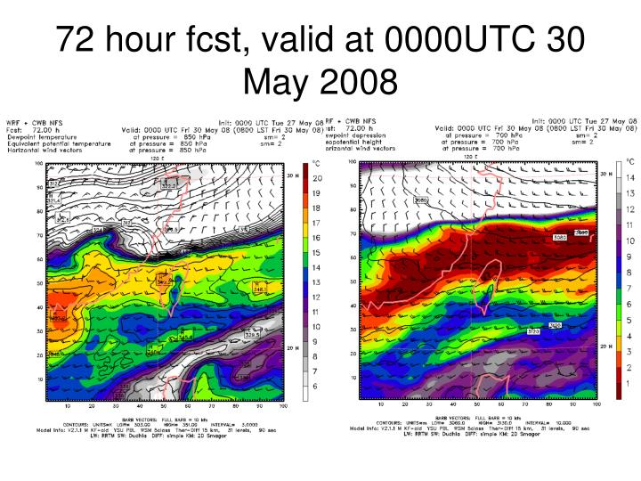 72 hour fcst, valid at 0000UTC 30 May 2008