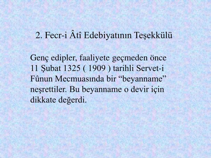 2. Fecr-i t Edebiyatnn Teekkl
